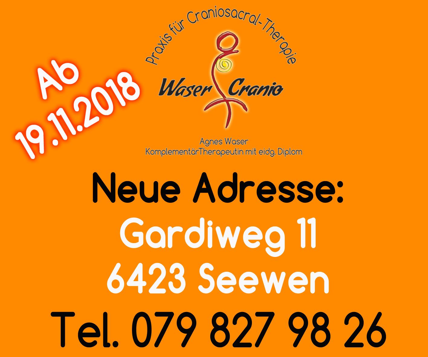 Neue Adresse ab 19.11.2018 Gardiweg 11, 6423 Seewen